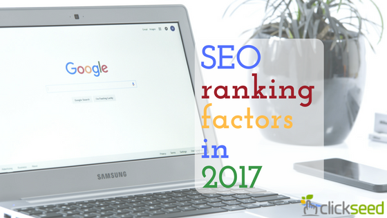 SEO Ranking Factors that Still Matter in 2017