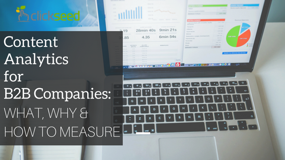 Content Analytics for B2B Companies: What, Why, and How to Measure