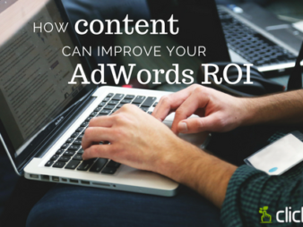 How Content Can Improve Your AdWords ROI